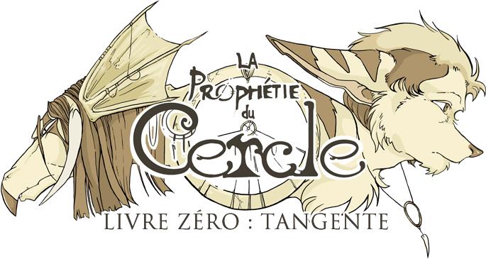 La Prophétie du Cercle